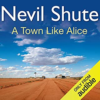 A Town Like Alice                   By:                                                                                                                                 Nevil Shute                               Narrated by:                                                                                                                                 Robin Bailey                      Length: 10 hrs and 18 mins     395 ratings     Overall 4.7