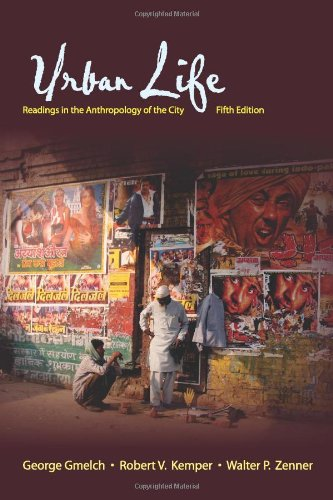 Urban Life: Readings in the Anthropology of the City