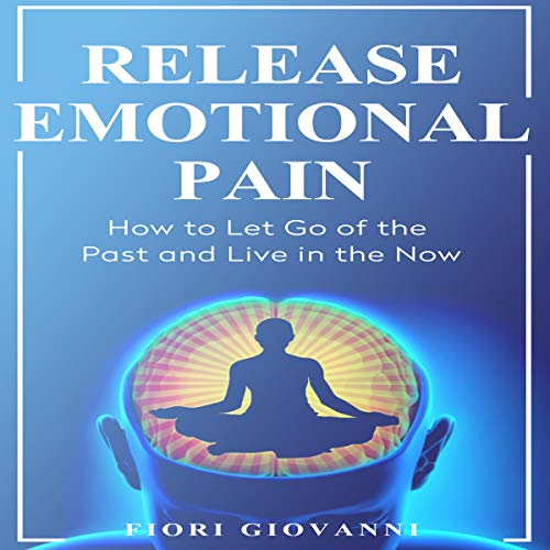 Release Emotional Pain audiobook cover art
