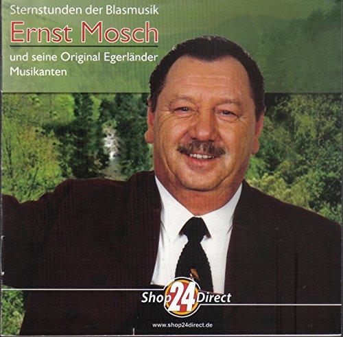 Ernst Mosch - Sternstunden der Blasmusik