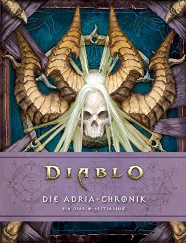 Diablo: Die Adria-Chronik: Ein Diablo-Bestiarium