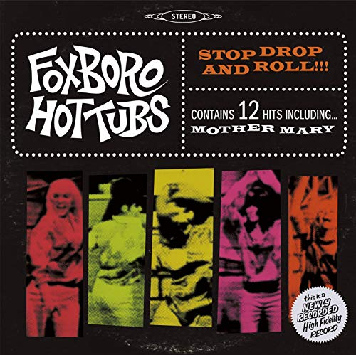 Foxboro Hot Tubs Stop Drop and Roll!!! ( ROCKTOBER