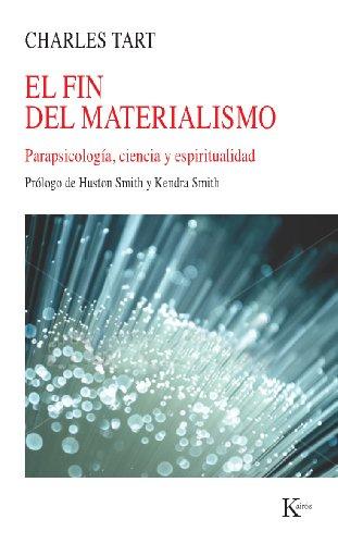 EL FIN DEL MATERIALISMO (Spanish Edition)