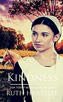 Kindness: Amish Romance (The Amish Buggy Horse Book 5) by [Ruth Hartzler]