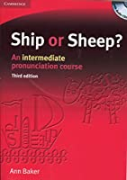 Ship or Sheep? Book and Audio CD Pack: An Intermediate Pronunciation Course (Face2face S)