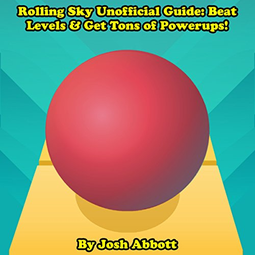 Rolling Sky Unofficial Guide audiobook cover art