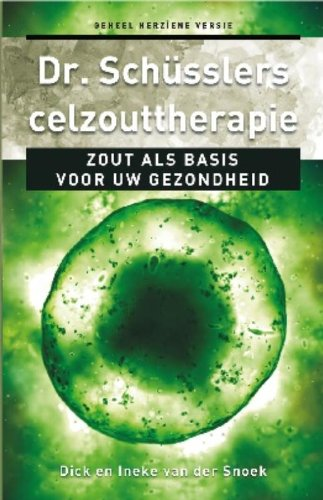 Dr. Schusslers celzouttherapie: zout als basis voor uw gezondheid