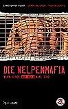 Die Welpenmafia - Wenn Hunde nur noch Ware sind (hansanord)