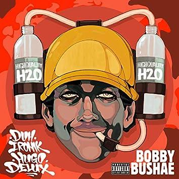 Bobby Bushae (feat. Duh ironik)