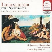 Liebeslieder der Renaissance Au joli jeu Tant que vivrai Bon jour mon coeur Cor mio mentre vi miro