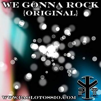 We Gonna Rock (Dub Edit)