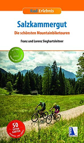 Salzkammergut - Die schönsten Mountainbiketouren (Rad-Erlebnis)