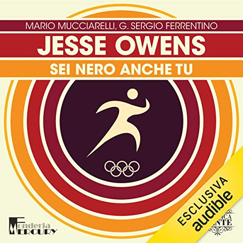 Jesse Owens. L'oro dell'Alabama audiobook cover art