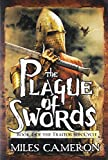 The Plague of Swords (The Traitor Son Cycle, 4)