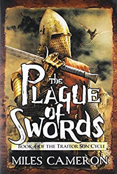 The Plague of Swords  The Traitor Son Cycle 4