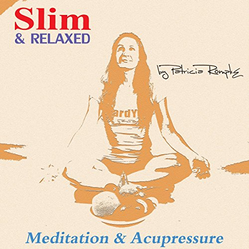 Slim and Relaxed: Meditation and Acupressure Titelbild