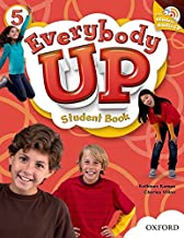Everybody Up 5 Student Book with CD: Language Level: Beginning to High Intermediate. Interest Level: Grades K-6. Approx. Reading Level: K-4