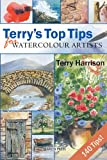 Terry's Top Tips for Watercolour Artists - Search Press - 01/10/2008