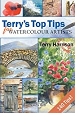 Terry's Top Tips for Watercolour Artists de Terry Harrison