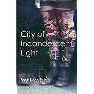 City of Incandescent Light