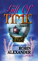 Gift of Time 1933113820 Book Cover