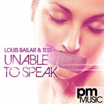Unable To Speak