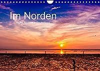 Im Norden - An der Nordsee in Deutschland (Wandkalender 2022 DIN A4 quer): Bilder von der Nordseekueste Deutschlands - Region Norden/Norddeich (Monatskalender, 14 Seiten )