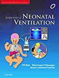 Essentials of Neonatal Ventilation, 1st edition - Rajiv PK