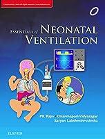 Essentials of Neonatal Ventilation, 1st edition