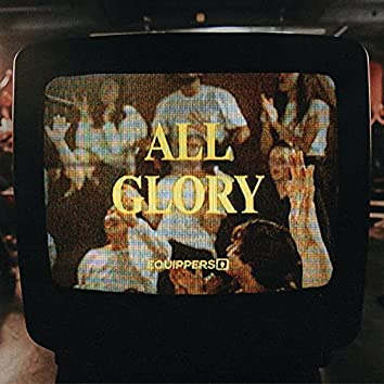 All Glory (Live)