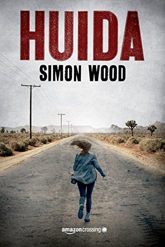 Huida eBook: Wood, Simon, Alcaina, Ana: Amazon.es: Tienda Kindle