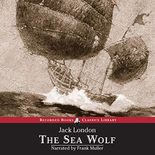The Sea Wolf Audiobook By Jack London cover art