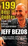 jeff bezos: 199 best quotes from the great entrepreneur: amazon, blue origin, space colonization, leadership principles, failure and success  (powerful ... people book 2) (english edition)