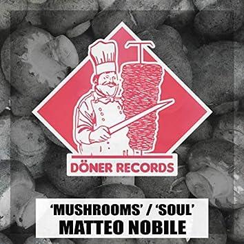 Mushrooms / Soul