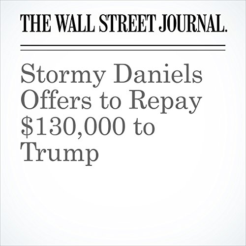 Stormy Daniels Offers to Repay $130,000 to Trump copertina
