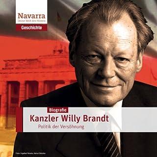 Willy Brandt: Kanzler der Versöhnung                   Autor:                                                                                                                                 Stefan Hackenberg                               Sprecher:                                                                                                                                 Nicole Engeln,                                                                                        Thomas Friebe                      Spieldauer: 1 Std. und 1 Min.     11 Bewertungen     Gesamt 4,4