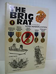THE BRIG RAT. An Autobiography: Lenly Marvin Cotten