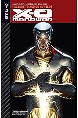 X-O Manowar Vol. 6: Prelude to Armor Hunters (X-O Manowar (2012- )) Kindle Edition