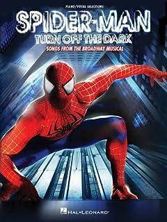Spiderman: Turn off the Dark Songs