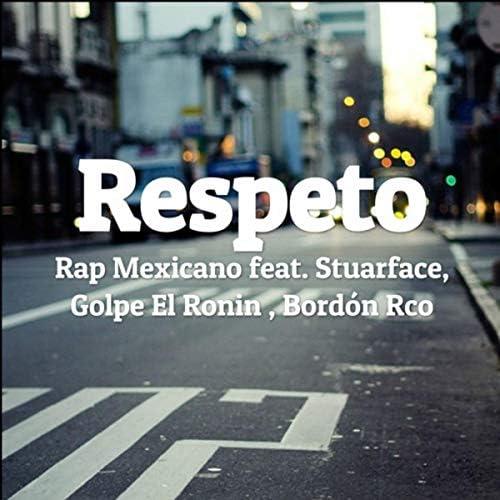 Rap Mexicano feat. Stuarface, Golpe el Ronin & Bordón Rco