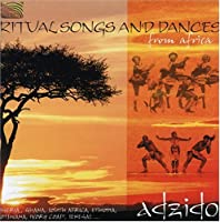 Ritual Songs & Dances from Africa