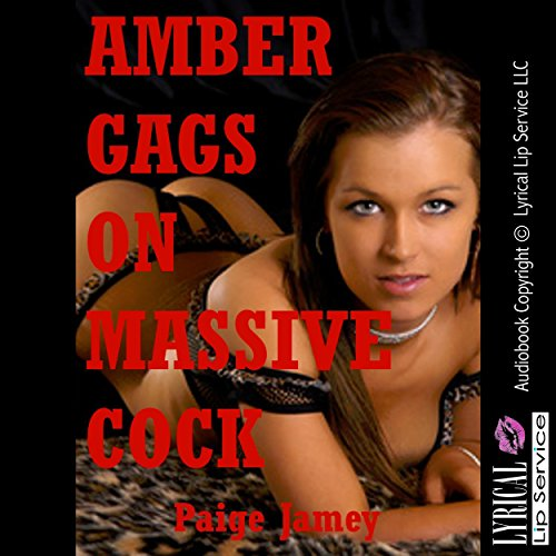 Amber Gags on Massive Cock audiobook cover art