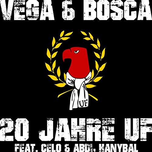 20 Jahre UF (feat. Celo & Abdi, Hanybal) [Explicit]