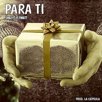 Para Ti (feat. Flymatt)