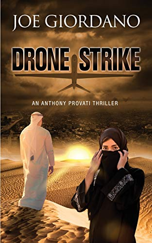 Drone Strike: An Anthony Provati Thriller (Appointment With ISIL)