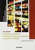 Instalaciones eléctricas en edificios de oficinas, comercios e industrias (MF0821): UF0887: Montaje y mantenimiento de instalaciones eléctricas de ... de locales, comercios y pequeñas industrias