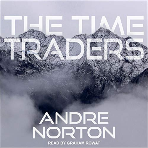 The Time Traders Audiobook By Andre Norton cover art