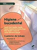 Higiene bucodental. Cuaderno de trabajo. Vol. 2: Cuaderno de trabajo. Volumen 2 (Sanidad)