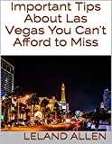 Important Tips About Las Vegas You Can't Afford to Miss (English Edition)