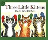 Three Little Kittens (Read-Along):Cd + Book Set (Paul Galdone Classics)